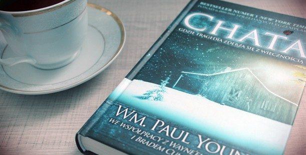 Chata – Film, który warto zobaczyć. Książka, którą warto przeczytać.